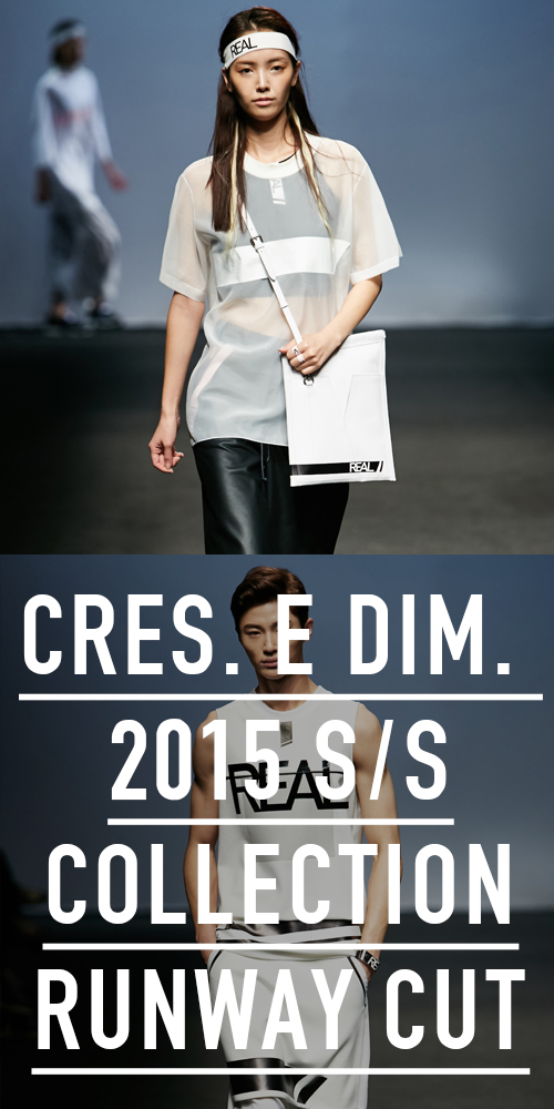 2015 S/S CRES. E DIM. SEOUL COLLECTION RUNWAY CUT
