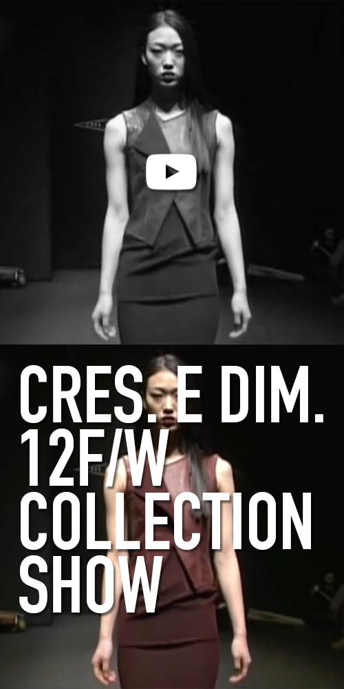 CRES. E DIM. 12 F/W COLLECTION SHOW